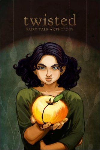 Book Cover: Twisted Fairy Tale Anthology