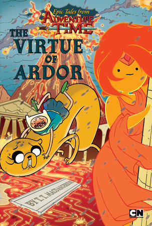 Book Cover: Epic Tales from Adventure Time: The Virtue of Ardor